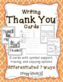 Thank You Cards Differentiated for ALL your Special Educat