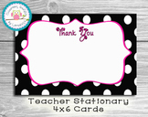Thank You Cards... Teacher Stationary... Polka Dots...INST