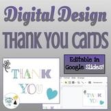 Thank You Cards - Teaching Digital Design - Editable in Go