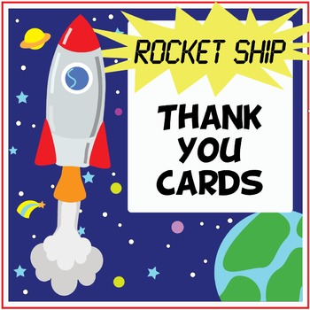 Rocket/ Space Thank You Cards for (Prac, Substitute, Classroom) Teachers