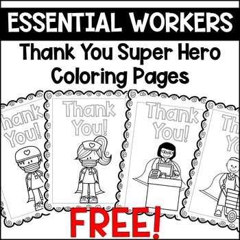 Thank You Essential Workers Super Hero Coloring Pages By Maggie Bell Teaching