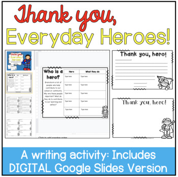 Thank You, Everyday Heroes! A Writing Activity
