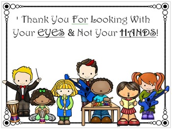 Thank You For Looking W/ Eyes & Not Hands - Management Signs for Music Classroom
