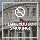 """Thank You For Smoking"" Response Questions"
