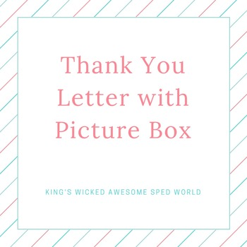 Thank You Letter w/Picture Box