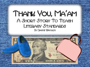 Thank You, Ma'am A Short Story to Teach Literacy Standards