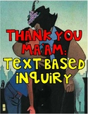 Thank You Ma'am: A Text Based Inquiry