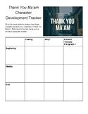 Thank You Ma'am Character Development Tracker