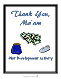 Thank You, Ma'am Plot Development Activity