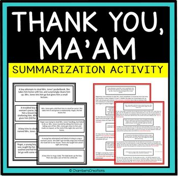Thank You Ma'am- Teaching Summarization