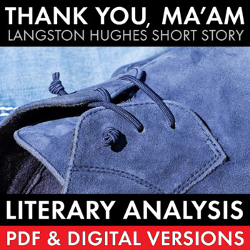 """Thank You Ma'am"" Langston Hughes story, literary analysis & writing task CCSS"