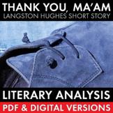 """Thank You Ma'am"" Langston Hughes story, literary analysis & writing task CCSS"