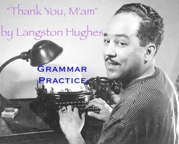 """Thank You, M'am"" Grammar Practice - ""You a lie!"""