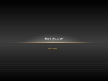 """Thank You, M'am"" Introduction"