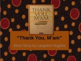 """""""Thank You, M'am"""" (Langston Hughes) and Characterization - PPT YOU CAN EDIT!"""