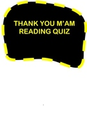 Thank You M'am Reading Comprehension Quiz and Answer Key