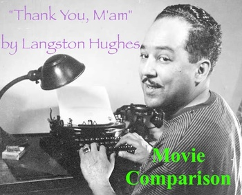"""""""Thank You, M'am"""" by Langston Hughes - Compare Story and Movie"""