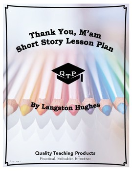 Lesson: Thank You, M'am by Langston Hughes Lesson Plan, Worksheets, Key