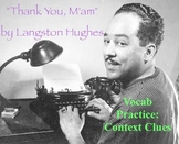 """""""Thank You, M'am"""" by Langston Hughes - Vocabulary Practice: Context Clues"""