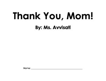 Thank You, Mom! Easy Reader for Mother's Day & Sight Word