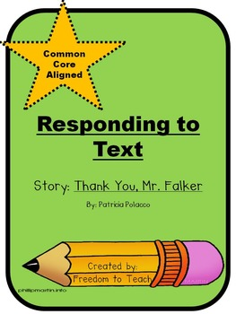 Thank You, Mr. Falker ~ Constructed Response, Comprehension, Traits & Theme