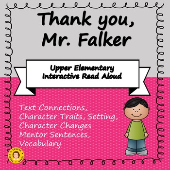 Thank You, Mr. Falker - Interactive Read Aloud for Upper Elementary