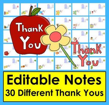 Summer Thank Notes or Teacher Appreciation -  30 Different EDITABLE Cards!