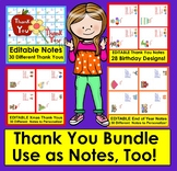 Thank You Notes BUNDLE:  EDITABLE:  Use as Student Notes, too!  4 Sets