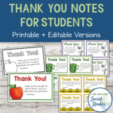 Thank You Notes for Students (Printable, Editable, and Blank Versions)