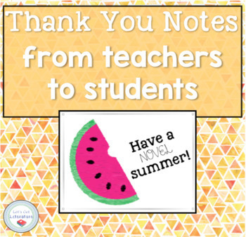 End of Year Thank You Notes from ELA Teachers