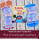 Thank You, Omu! ~ Pot of Gratitude Craftivity and Interact