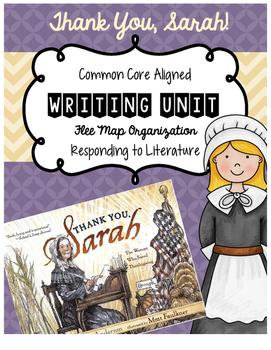 Thank You, Sarah! Responding to Literature Writing Unit Us