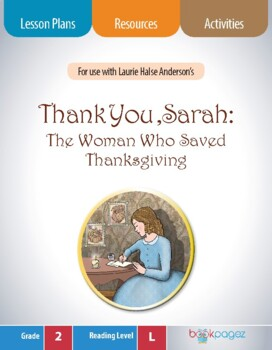 Thank You, Sarah: The Woman Who Saved Thanksgiving Lesson Plans Package