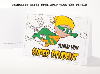 Thank You Super Student Greeting Cards to Print 8 Designs letter & A4