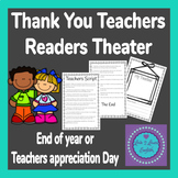 Thank You Teachers Readers Theater- End Of Year / Teachers Appreciation