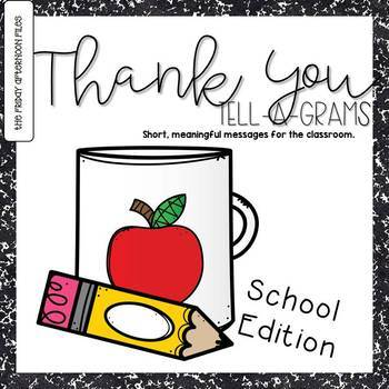 Thank You Tell-A-Grams: School Edition