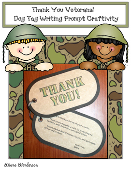 Thank You Veterans! Dog Tag Writing Prompt Craftivity