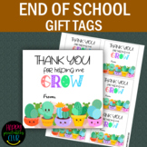 Thank You for Helping Me Grow -End of School Year Tags-Classroom Tags