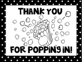 """Thank You for Popping In"" Open House Gift"