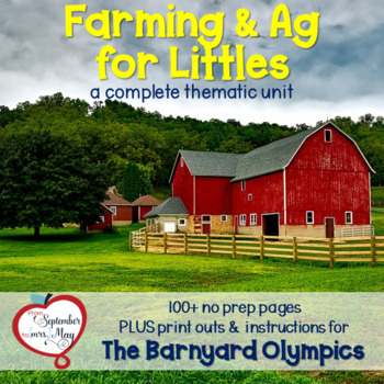 Farming and Agriculture for Littles, a complete thematic farm unit