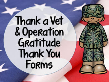 Thank a Vet & Operation Gratitude Thank You Letters