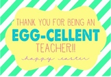 Thank you for being an EGG-cellent TEACHER - Easter gift tag