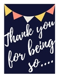 Thank you for being so... Poster