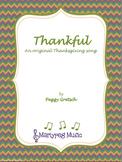 Thankful/Thanksgiving/Elementary Choral/Secular/Sacred/Song
