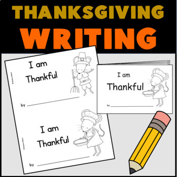 Thankful Book Write and Draw Writing Center or Activity Thanksgiving