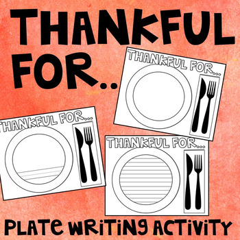 Thankful For Plate Writing Activity