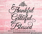 Thankful Grateful Blessed Design Word Art ClipArt Cutting Files SVG PNG EPS DXF