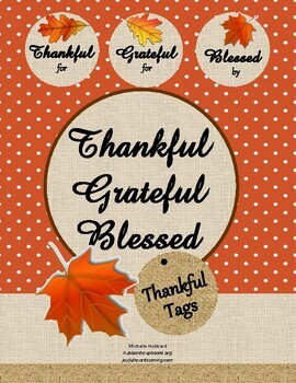 Thankful, Grateful, and Blessed Tags