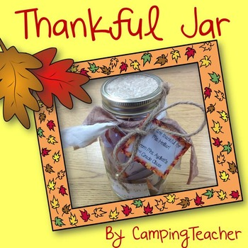 Thankful Jar {Thanksgiving Class Gift for Principal, Teacher, or Family}