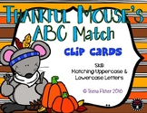 Thankful Mouse ABCs Thanksgiving Fall Alphabet Clip Cards Kindergarten